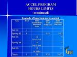 accel program hours limits continued