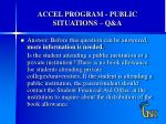 accel program public situations q a4