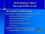 determining critical shortage fields cont