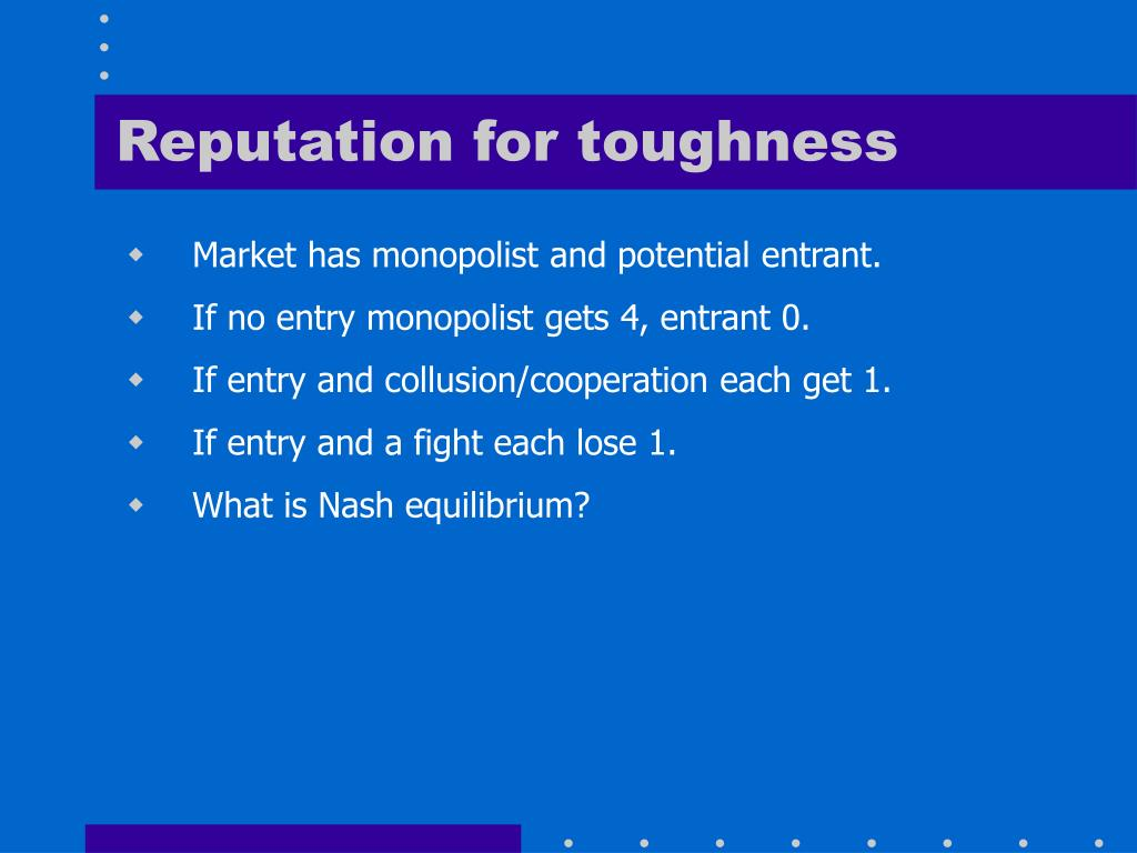 Reputation for toughness