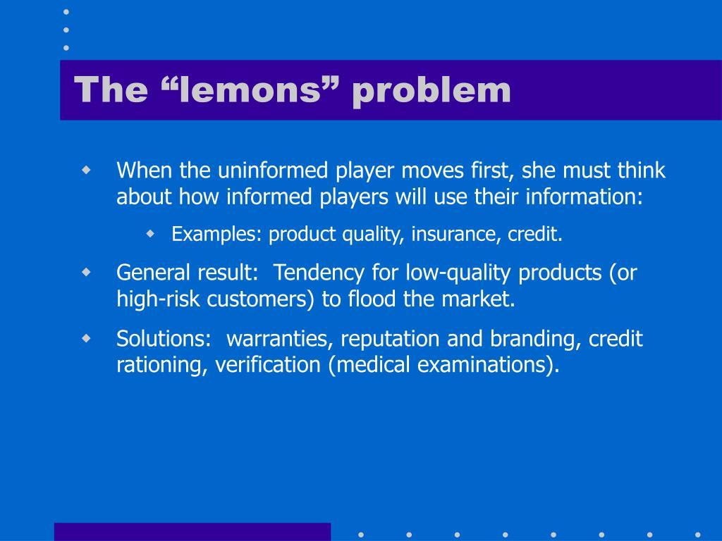 "The ""lemons"" problem"