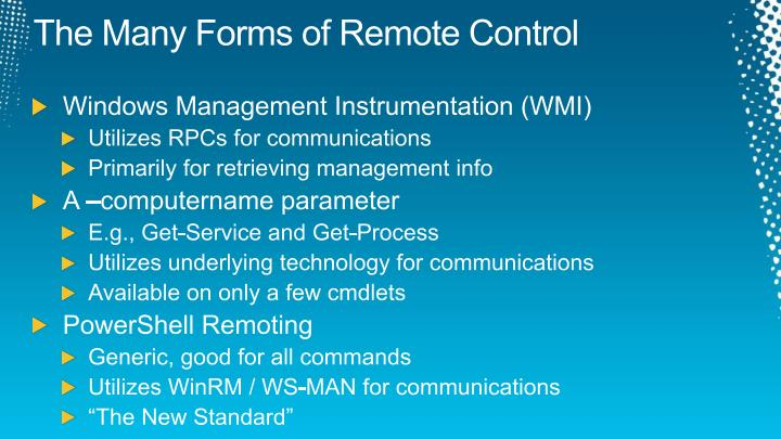 The Many Forms of Remote Control