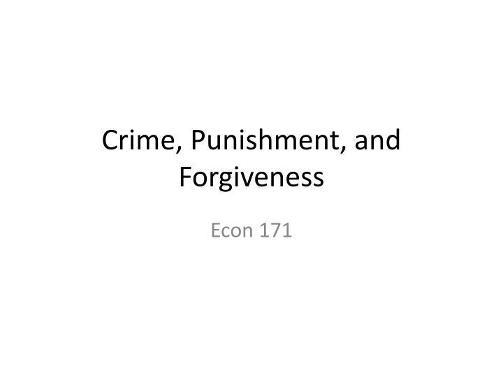 crime punishment and forgiveness n.