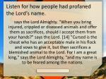 listen for how people had profaned the lord s name1