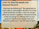 listen for how the people had despised the lord1