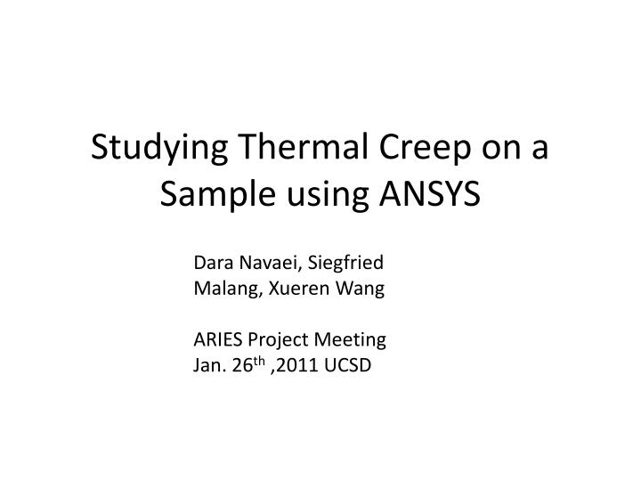 studying thermal creep on a sample using ansys n.