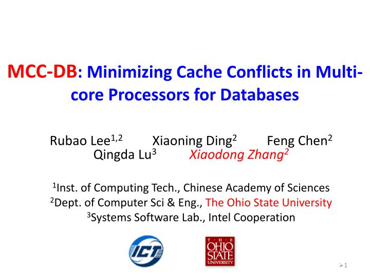mcc db minimizing cache conflicts in multi core processors for databases n.