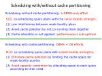 scheduling with without cache partitioning
