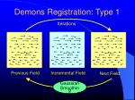 demons registration type 18