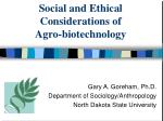 social and ethical considerations of agro biotechnology