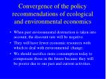 convergence of the policy recommendations of ecological and environmental economics