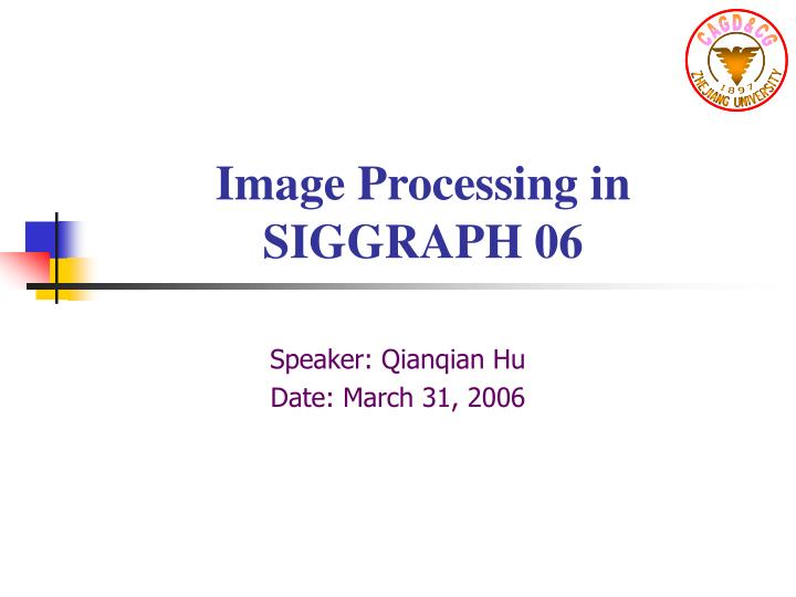 image processing in siggraph 06 n.