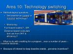 area 10 technology switching1