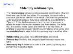 3 identify relationships