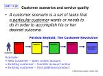 customer scenarios and service quality