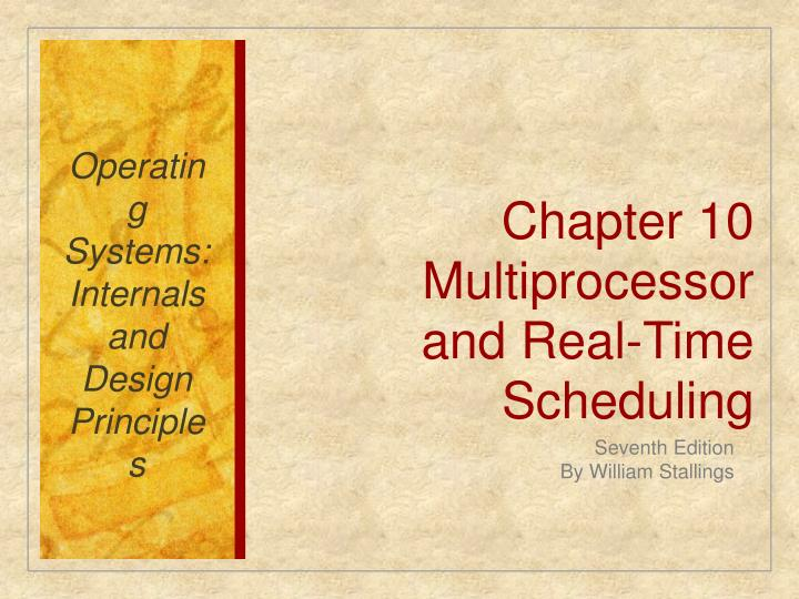 chapter 10 multiprocessor and real time scheduling n.