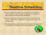 deadline scheduling