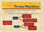 thread migration