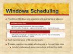 windows scheduling