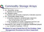commodity storage arrays