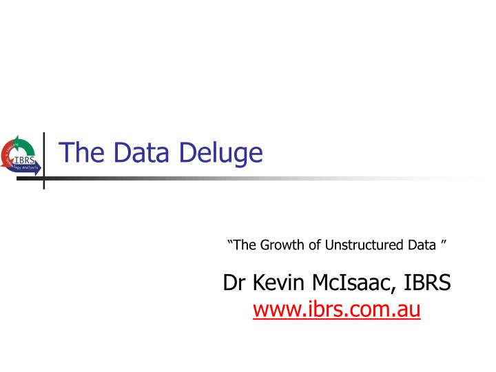the data deluge n.