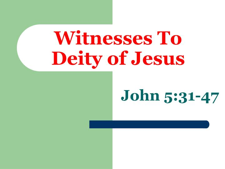 witnesses to deity of jesus n.