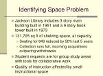 identifying space problem