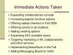 immediate actions taken