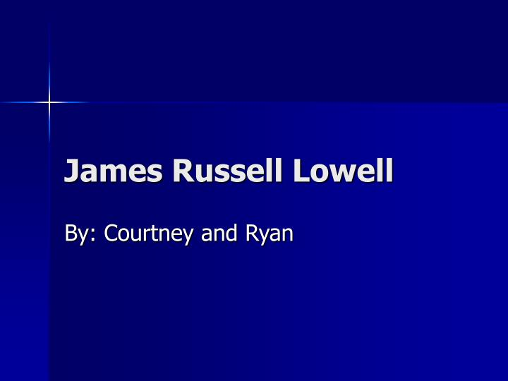 james russell lowell n.
