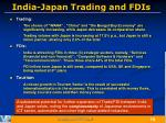 india japan trading and fdis