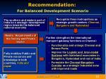 recommendation for balanced development scenario