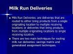 milk run deliveries