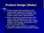 product design make