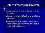 return processing deliver