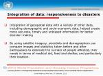 integration of data responsiveness to disasters