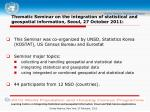 thematic seminar on the integration of statistical and geospatial information seoul 27 october 2011