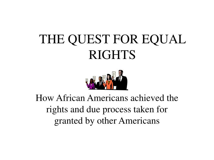 the quest for equal rights n.