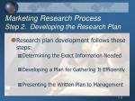 marketing research process step 2 developing the research plan