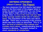 defining epidemics albert camus the plague