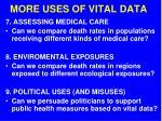 more uses of vital data