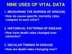 nine uses of vital data
