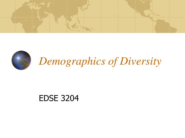 demographics of diversity n.