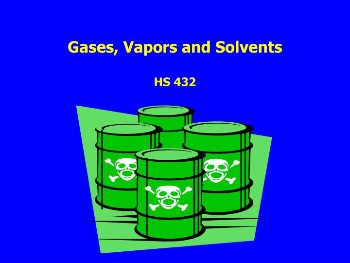 gases vapors and solvents hs 432 n.
