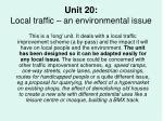 unit 20 local traffic an environmental issue
