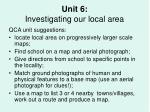 unit 6 investigating our local area
