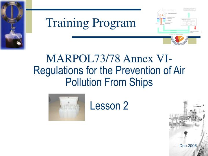 marpol73 78 annex vi regulations for the prevention of air pollution from ships lesson 2 n.