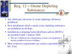 reg 12 ozone depleting substances