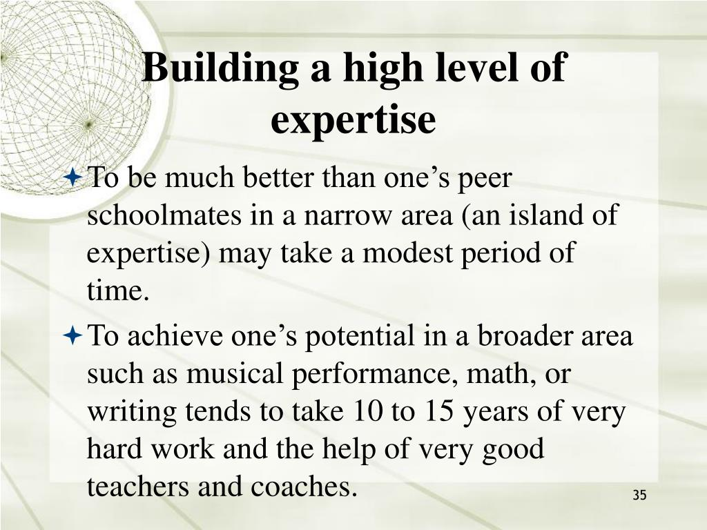 Building a high level of expertise