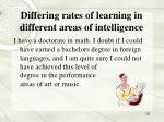 differing rates of learning in different areas of intelligence
