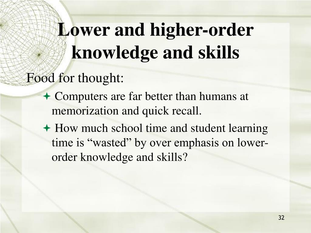 Lower and higher-order knowledge and skills
